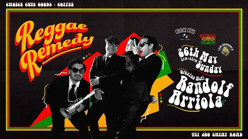 Reggae Remedy @ Choice Cuts